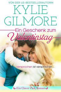 Ein Geschenk zum Valentinstag (Clover Park, Buch 11)