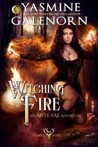 Witching Fire: An Ante-Fae Adventure