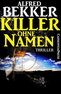Killer ohne Namen: Thriller