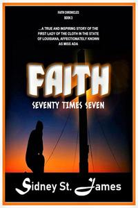 Faith - Seventy Times Seven