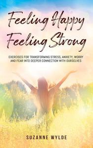 Feeling Happy, Feeling Strong