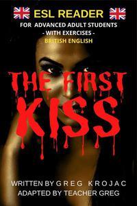 The First Kiss: ESL Reader British English
