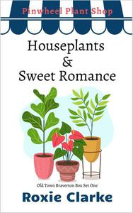 Houseplants and Sweet Romance