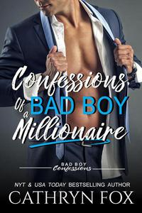 Confessions of a Bad Boy Millionaire