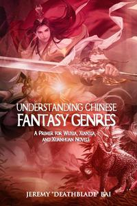 Understanding Chinese Fantasy Genres