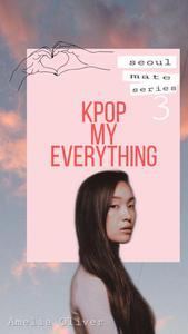 K-Pop my Everything