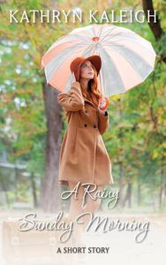 A Rainy Sunday Morning: A Short Story