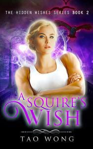A Squire's Wish