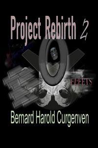 Project Rebirth 2
