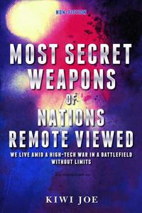 Most Secret Weapons of Nations Remote Viewed