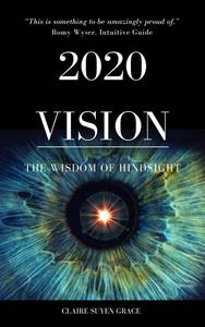 2020 Vision- The Wisdom of Hindsight