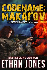 Codename Makarov: A Carrie Chronicles Spy Thriller