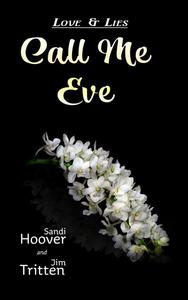 Love and Lies: Call Me Eve