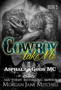Cowboy, Take Me
