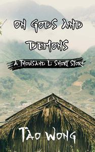 A Thousand Li: On Gods and Demons