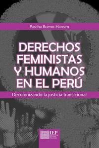 Derechos feministas y humanos en el Perú
