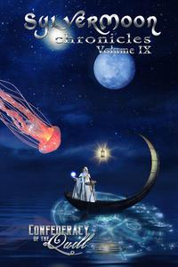 SylverMoon Chronicles: Volume IX