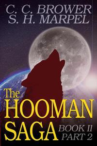The Hooman Saga: Book II, Part 2
