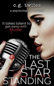 The Last Star Standing: A Psychological Thriller