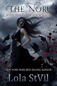 The Noru : Ways Of The Wicked (The Noru Series, Book 5)