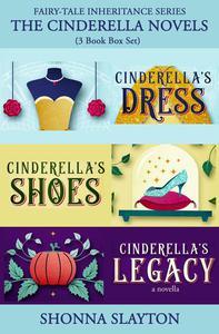 Fairy-tale Inheritance Series: The Cinderella Novels: 3 Book Box Set