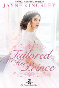 Tailored For Her Prince (Sweet Royal Romance)