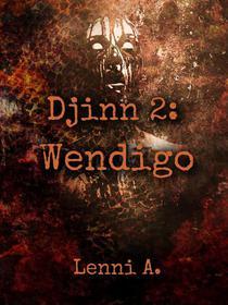Djinn 2: Wendigo