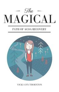 The Magical Path of ACOA Recovery