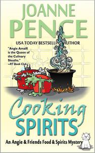 Cooking Spirits (An Angie & Friends Food & Spirits Mystery)
