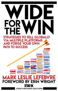 Wide for the Win: Strategies to Sell Globally via Multiple Platforms and Forge Your Own Path to Success
