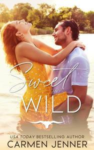 Sweet & Wild