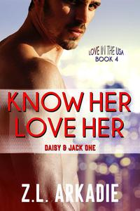 Know Her, Love Her: Daisy & Jack, #1