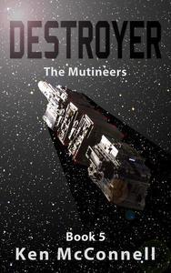 Destroyer: The Mutineers