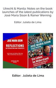 Utrecht & Manila: Notes on the book launches of the latest publications by José Maria Sison & Rainer Werning