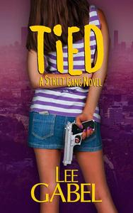 Tied: A Street Gang Novel