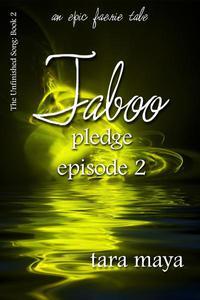 Taboo – Pledge (Book 2-Episode 2)