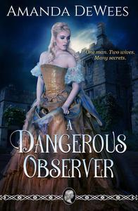 A Dangerous Observer
