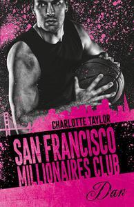 San Francisco Millionaires Club - Dan