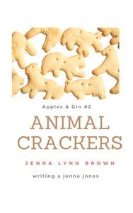 Apples & Gin: Animal Crackers