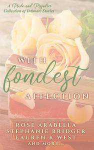 With Fondest Affection