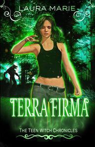 The Teen Witch Terra Firma