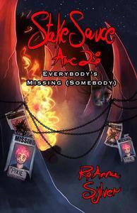 Arc 2: Everybody's Missing (Somebody)
