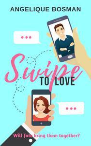 Swipe To Love