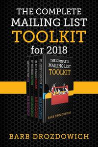 The Complete Mailing List Toolkit: A box set