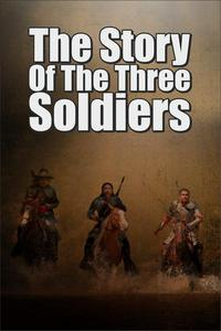 The Story of the Three Soldiers