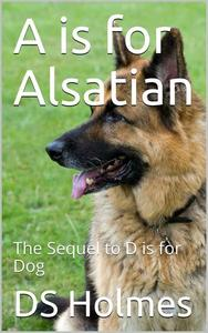 A is for Alsatian