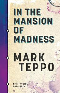In the Mansion of Madness