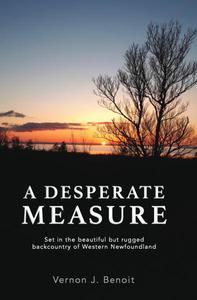 A Desperate Measure