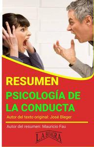 Resumen de Psicología de la Conducta de José Bleger