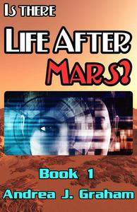 Is There Life After Mars?